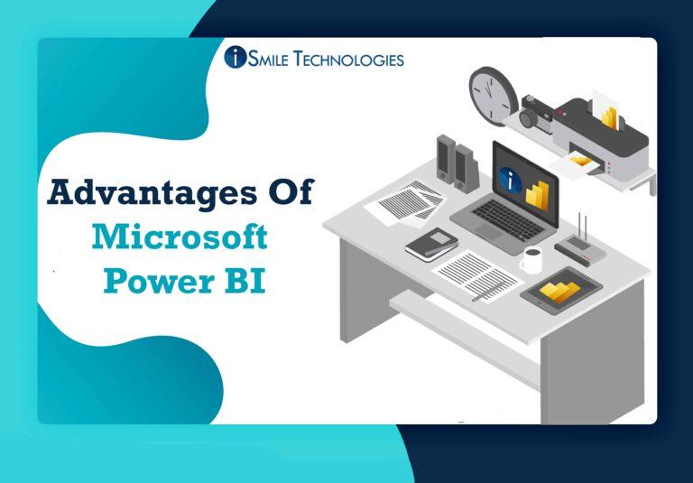 Advantages Of Microsoft Power BI