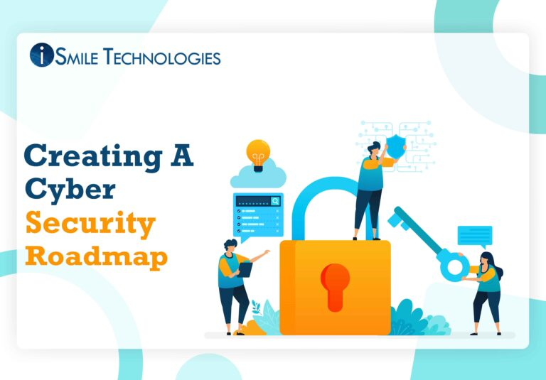 Creating A Cyber Security Roadmap (1)