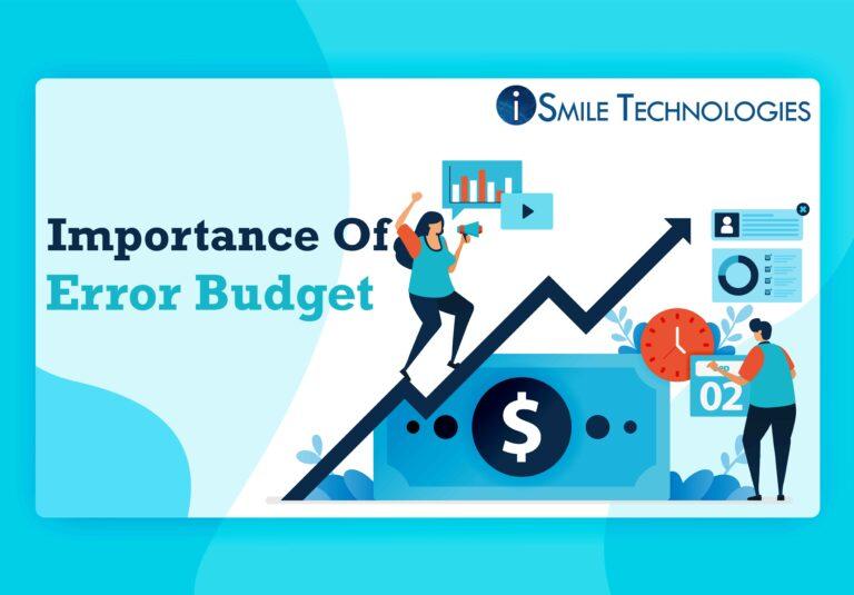 Importance Of Error Budget
