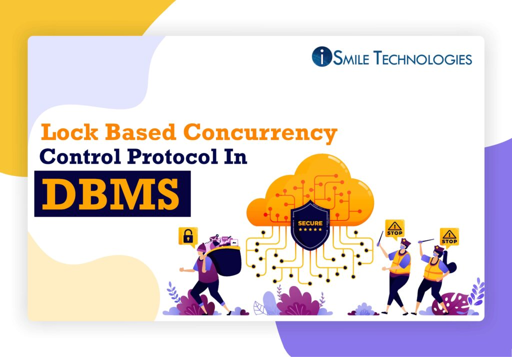 Lock Based Concurrency Control Protocol In DBMS
