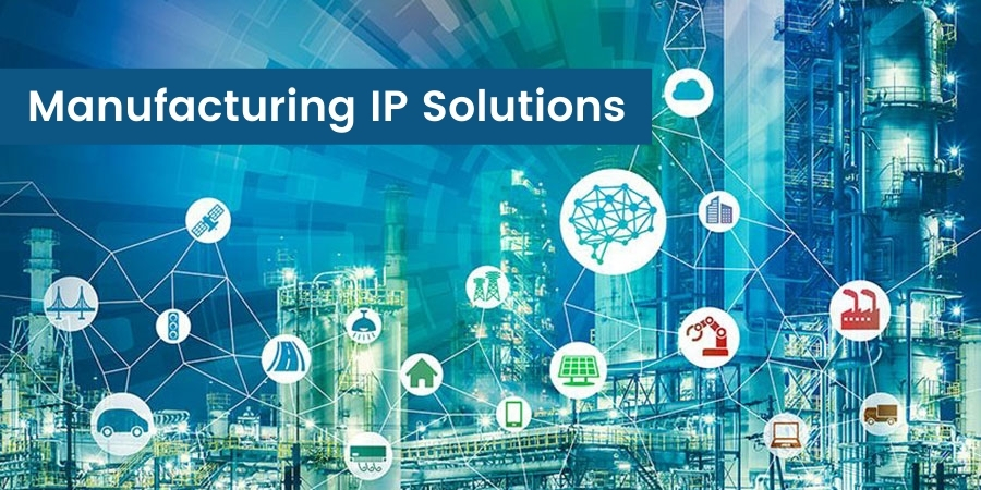 Manufacturing IP Solutions