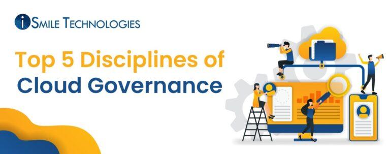 Top 5 Disciplines of Cloud Governance