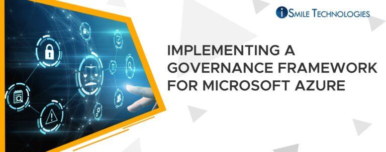Governance Framework for Microsoft Azure