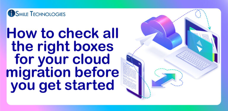 Checking up the right boxes before Cloud Migration