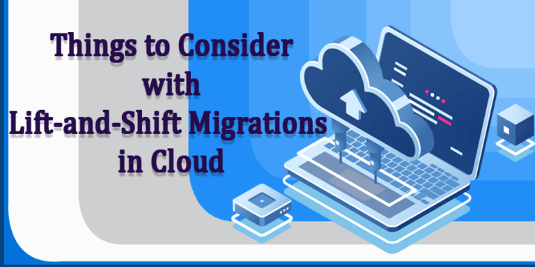 Lift-and-Shift Migrations in Cloud