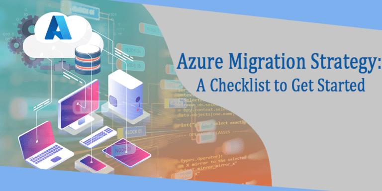 Azure Migration Strategy Checklist