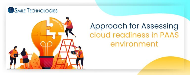 Approach for Assessing cloud readiness in PAAS environment